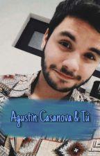 Agustín Casanova & Tú by AgusftValey