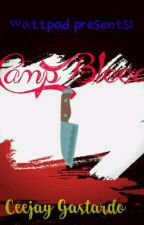 Camp Blood by CeejayGastardo