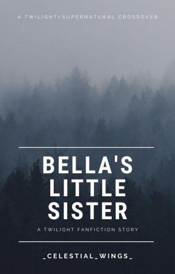 Bella's Little Sister