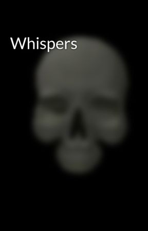 Whispers by jim9876