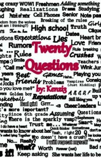 Twenty Questions - Kenzie - Wattpad