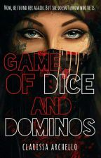 Game of Dice and Dominos by dessertChapman