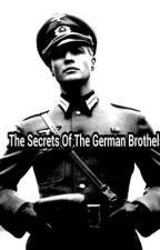 The Secrets Of The German Brothels (On Hold) by slimshadygirl7717