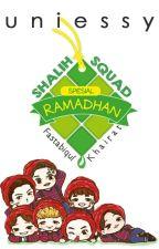 RAMADHAN SHALIH SQUAD by uniessy