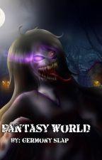 Fantasy World by GermonySlap