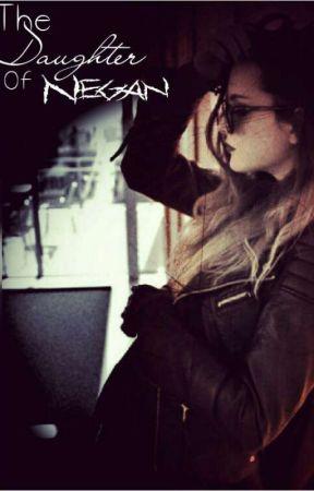 The Daughter Of Negan ( c.g )  by LeiaReedus