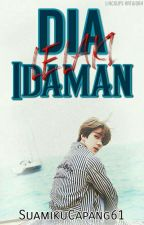 🌹[C] Dia Lelaki Idaman [C] - OSH by SuamikuCapang61
