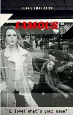 Famous (Jerrie) by gloriousperrie_