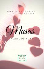 Musas - A arte de amar by Lunewalker
