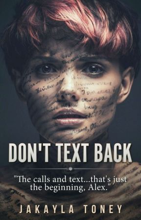 Don't Text Back by Ms_Horrendous