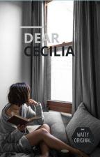 Dear Cecilia by agikyungsoo