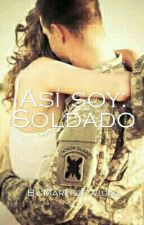 Así soy: Soldado by MaryferVidal