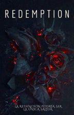Redemption. (Saga: La solución #3) by radioactiveblood