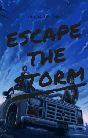 Escape the Storm by This-is-the-end