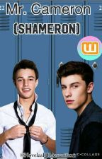 Mr. Cameron (Shameron)  by NovelasHBAzuariticas