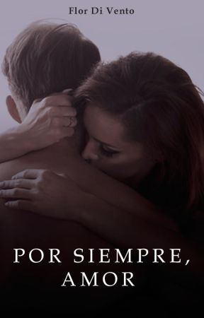 Por siempre amor © by Flordivento