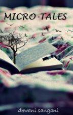 Micro-Tales by DDhwani14