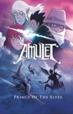 Amulet (Prince of the elves)- book 5 by Lhein_Padilla