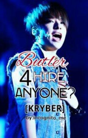 Butler For Hire - Anyone? [KRYBER] by joebonjoe17