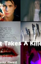 It Takes A Killer {JD x Reader} by Felicity_Clark12