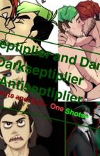 Septiplier/Danti/Darkseptiplier/Antiseptiplier, smuts and fluffs (one-shots) by ItzDatNasaPeepo