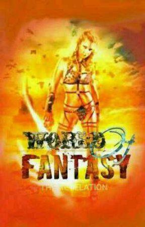 World Of Fantasy: The Revelation by Brengsacc