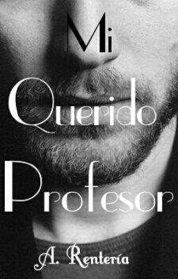 Mi Querido Profesor©