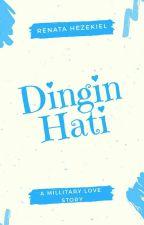 Dingin Hati by Renblass