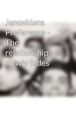 Janoskians Preference - The relationship slowly fades by ashjanofictions