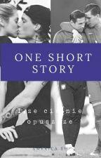 One Short Story [W TRAKCIE KOREKTY]  by America3431