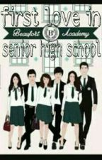 first love in senior high school. by MeliaFitriyani153