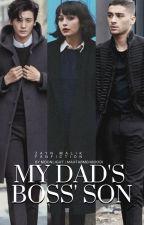 My Dad's Boss' Son - Zayn Malik by mahtabstories