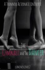 The Gymnast And The Dancer || Tronnor by -luminescence2