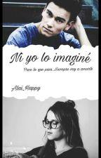 Ni yo lo imaginé by Alai_Happy