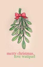 Merry Christmas, Love Wattpad by christmaspresents