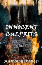 Innocent Culprits by mahvash99