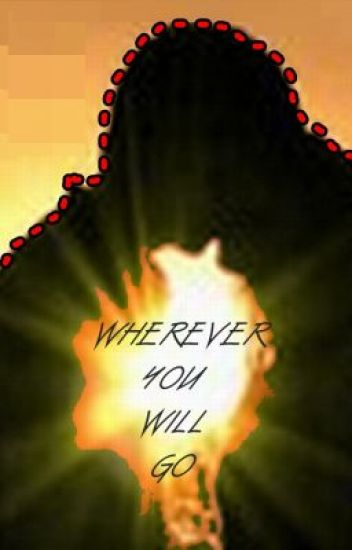 Wherever you will go (ONE SHOT)