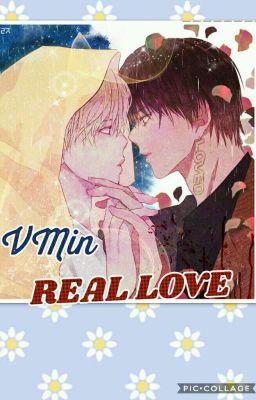 Đọc truyện 《VMin》   Real Love   