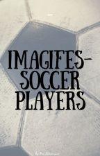 Imaginy i Imagify~ Piłkarze by mrs_schlierenzauer