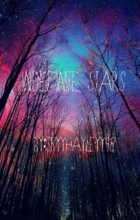 Indefinite Stars by skyyhayleyy98