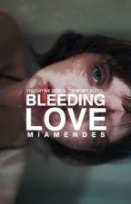 [Private] Bleeding love by -miamendes