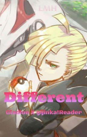 Different[Gladion X Gijinka!reader] - Enters