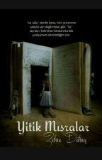 Yitik Mısralar by zehra_dalmis