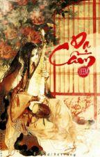 [Phương Dao] Dạ cầm by 94trang