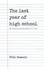 The last year of high school by nitisamani