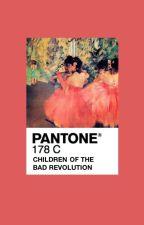 children of the bad revolution :; ᴮᴸᴬᶜᴷ ᵂᴵᴰᴼᵂ by BombshellBattalion