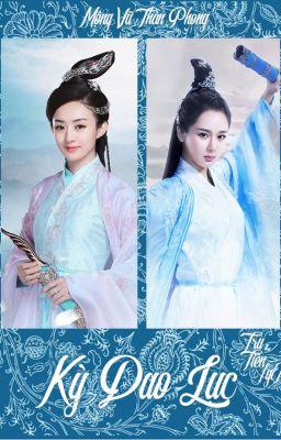 [BHTT] [QT] Kỳ Dao Lục - Mộng Tuyết Thần Phong