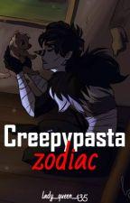 Creepypasta Zodiac by lady_queen_135