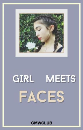 GIRL MEETS FACES ☇ FACE CLAIMS by gmwclub