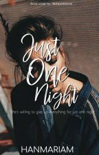 Just One Night by hanmariam